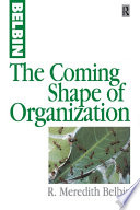 The Coming Shape of Organization