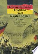 Demokratische Tradition und revolutionärer Geist