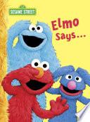 Elmo Says Sesame Street