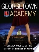 Georgetown Academy  Book One