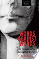 Words Against Words
