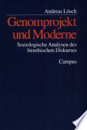 Genomprojekt und Moderne