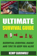 Ultimate Survival Guide