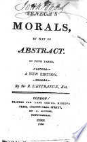 Seneca's morals; by way of abstract ... By Sir Roger L'Estrange, Knt. A new edition