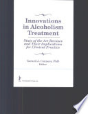 Innovations in Alcoholism Treatment