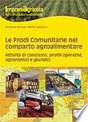 Le frodi comunitarie nel reparto agroalimentare  Attivit   di contrasto  profili operativi  agronomici e giuridici