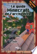 Le Guide Minecraft De L Architecte Version 1 10