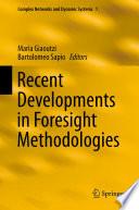 Recent Developments in Foresight Methodologies