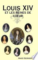 Louis XIV et les reines de coeur