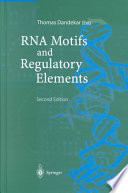 Rna Motifs And Regulatory Elements book