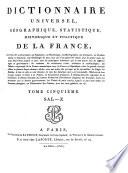 Dictionnaire universel  g  ographique  statistique  historique et politique de la France