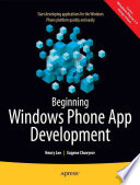 Beginning Windows Phone App Development