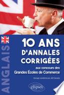 Anglais 10 Ans D Annales Corrig Es Aux Concours Des Grandes Ecoles De Commerceanglais 10 Ans D Annales Corrig Es Aux Concours Des Grandes Ecoles De Commerce