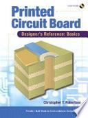 Printed Circuit Board Designer s Reference