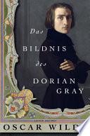 Das Bildnis des Dorian Gray  Edition Anaconda
