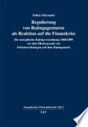Regulierung von Ratingagenturen als Reaktion auf die Finanzkrise