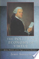 The Political Economy of Virtue Book PDF