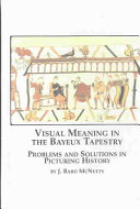 Visual Meaning In The Bayeux Tapestry