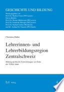 Lehrerinnen- und Lehrerbildungsregion Zentralschweiz