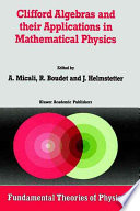 illustration du livre Clifford Algebras and their Applications in Mathematical Physics