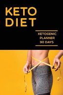 Keto Diet Ketogenic Planner 90 Days
