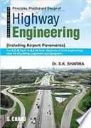 Principles Practice And Design Of Highway Engineering