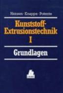 Handbuch der Kunststoff-Extrusionstechnik