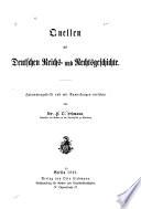 Quellen zur deutschen Reichs- und Rechtsgeschichte