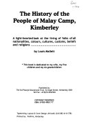 The history of the people of Malay Camp  Kimberley