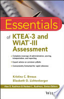 Essentials of KTEA 3 and WIAT III Assessment
