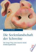 Die Seelenlandschaft der Schweine
