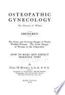 Osteopathic gynecology, the diseases of women ; obstetrics