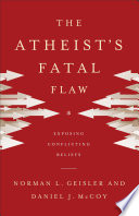 The Atheist s Fatal Flaw