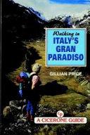 Walking in Italy's Gran Paradiso