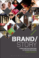 Brand/story : cases and explorations in fashion branding