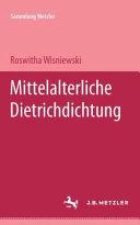 Mittelalterliche Dietrichdichtung