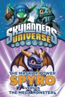 The Mask of Power  Spyro Versus the Mega Monsters  1