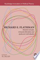 Richard E  Flathman