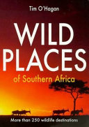 Wild Places of Southern Africa