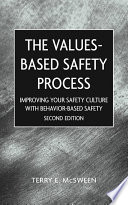 Values Based Safety Process