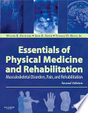 Essentials Of Physical Medicine And Rehabilitation book