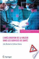 illustration du livre L'amélioration de la valeur dans les services de santé