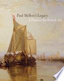 Paul Mellon s Legacy