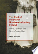 The Cost Of Insanity In Nineteenth Century Ireland