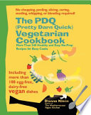 The PDQ  Pretty Darn Quick  Vegetarian Cookbook