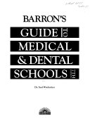 Barron s Guide to Medical   Dental Schools