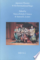 Ebook Japanese Theatre and the International Stage Epub Stanca Scholz-Cionca,Samuel L. Leiter Apps Read Mobile