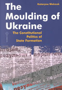 The Moulding of Ukraine Book