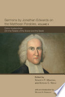 Sermons by Jonathan Edwards on the Matthean Parables  Volume II