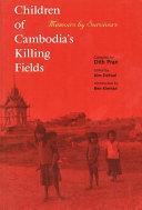 Children of Cambodia s Killing Fields